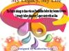 My Legacy, MyLife
